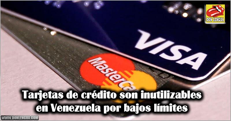 Tarjetas de crédito son inutilizables en Venezuela por bajos límites