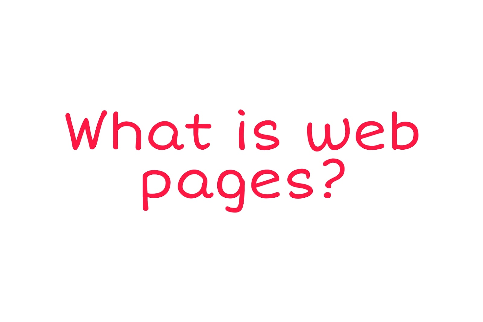 What is web pages ?