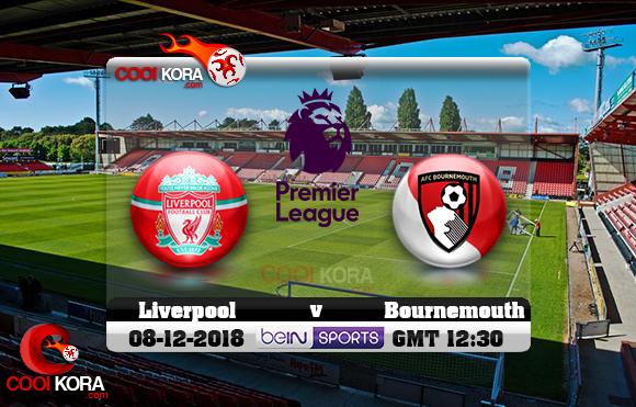 مشاهدة مباراة بورنموث وليفربول اليوم 8-12-2018 في الدوري الإنجليزي