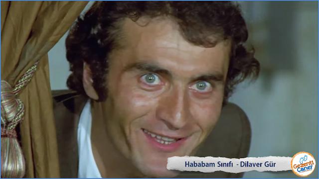 Hababm-Sinifi-Dilaver-Gur