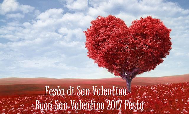 Buon San Valentino 2017 Festa