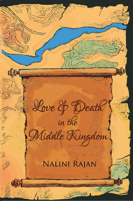 Love and Death in the Middle Kingdom Nalini Rajan