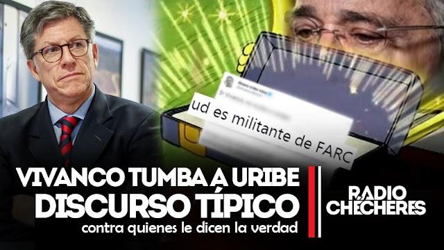 """Vivanco tumba a Uribe discurso típico de tildar de """"FARC"""" a quienes le dicen la verdad"""