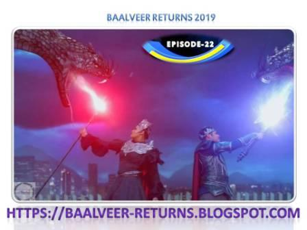 BAAL VEER RETURNS EPISODE 22