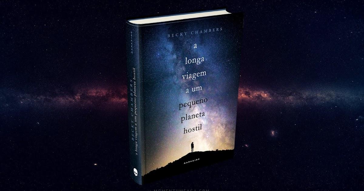 Resenha: A Longa Viagem A Um Pequeno Planeta Hostil, de
