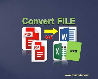 Cara Merubah File PDF Ke Word, Excel dan JPEG Online