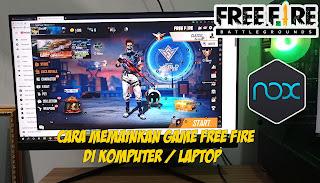 Cara Bermain Game Free Fire Di Komputer / Laptop