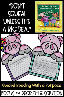 Don't Squeal Unless It's a Big Deal mentor text to teach classroom expectations