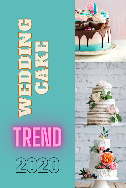 Wedding cake trends in 2020