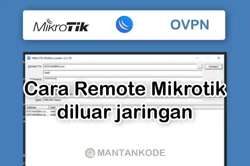 Cara Remote Mikrotik diluar Jaringan (ovpn-client)