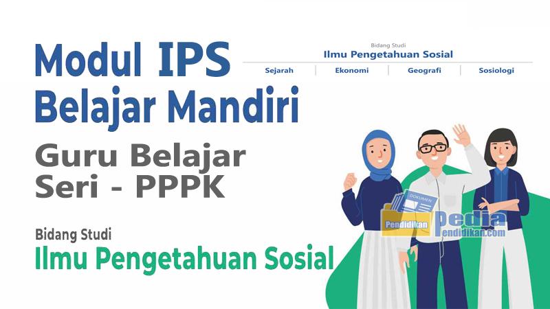 Modul Guru Belajar Seri PPPK Bidang Studi IPS