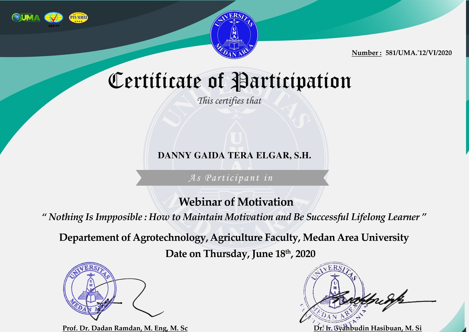Certificate of Participation Nothing Is Impposible: How to Maintain Motivation and Be Successful Lifelong Learner | Universitas Medan Area (UMA)