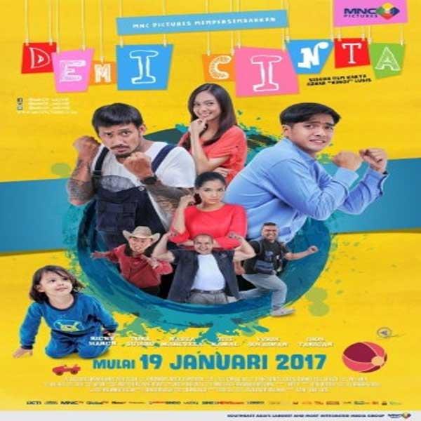 Demi Cinta, Film Demi Cinta, Demi Cinta Synopsis, Demi Cinta Traler, Demi Cinta Review,Download Poster Film Demi Cinta 2017
