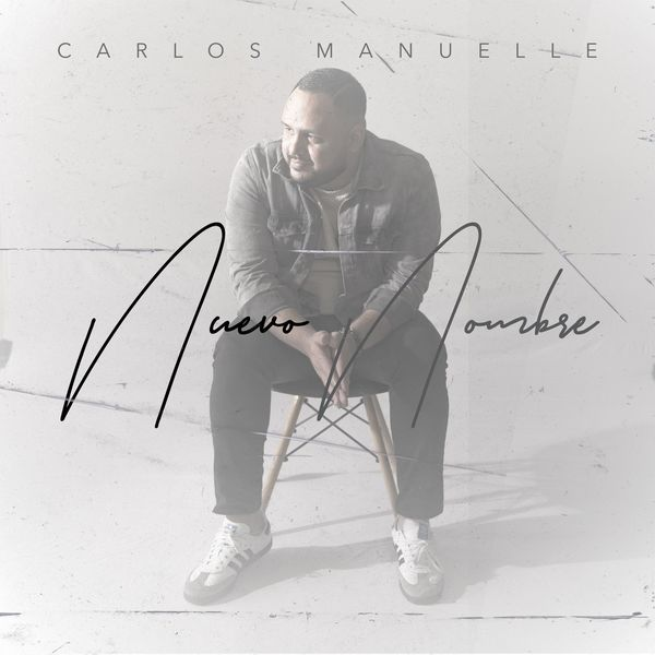 Carlos Manuelle – Nuevo Nombre (Single) 2021 (Exclusivo WC)