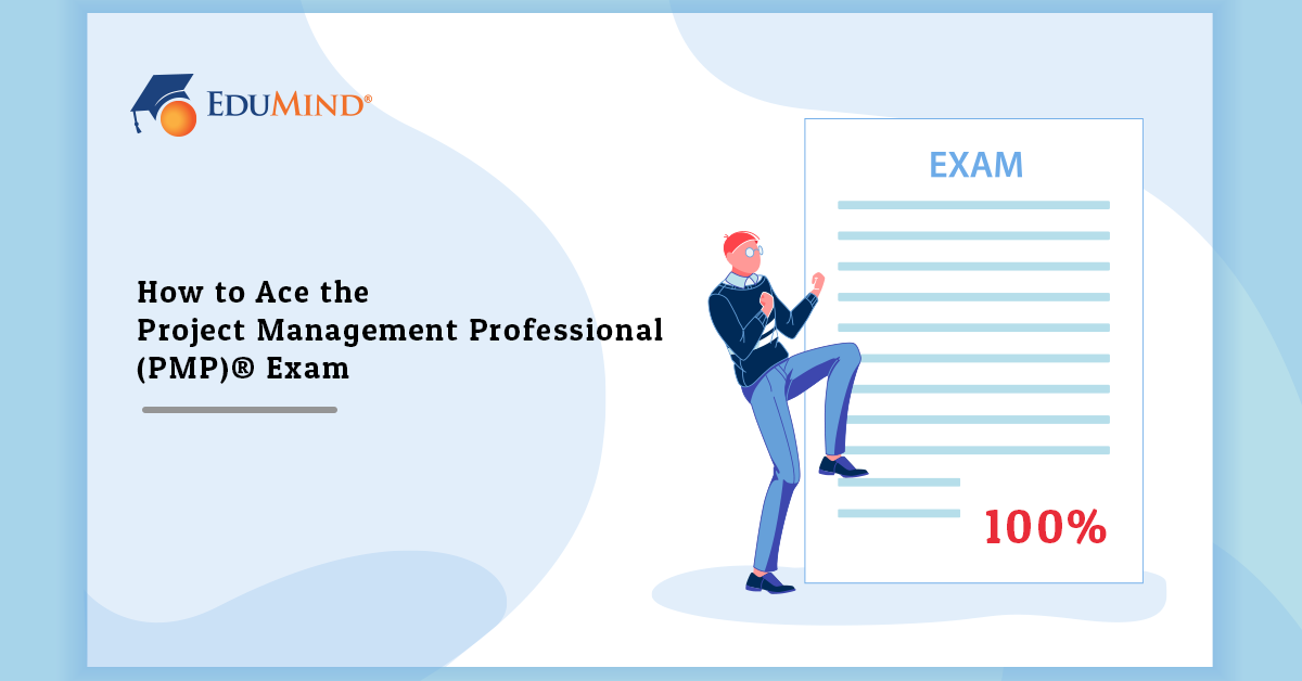 How to Ace the PMP Exam