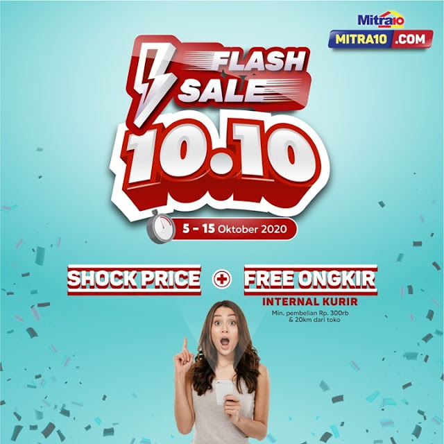 #Mitra10 - #Promo Shock Price & Free Ongkir di Flash Sale 10.10 (s.d 15 Okt 2020)