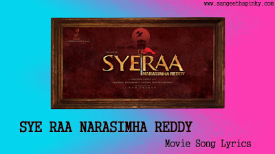 Sye-Raa-Narasimha-Reddy-Telugu-Movie-Songs-Lyrics