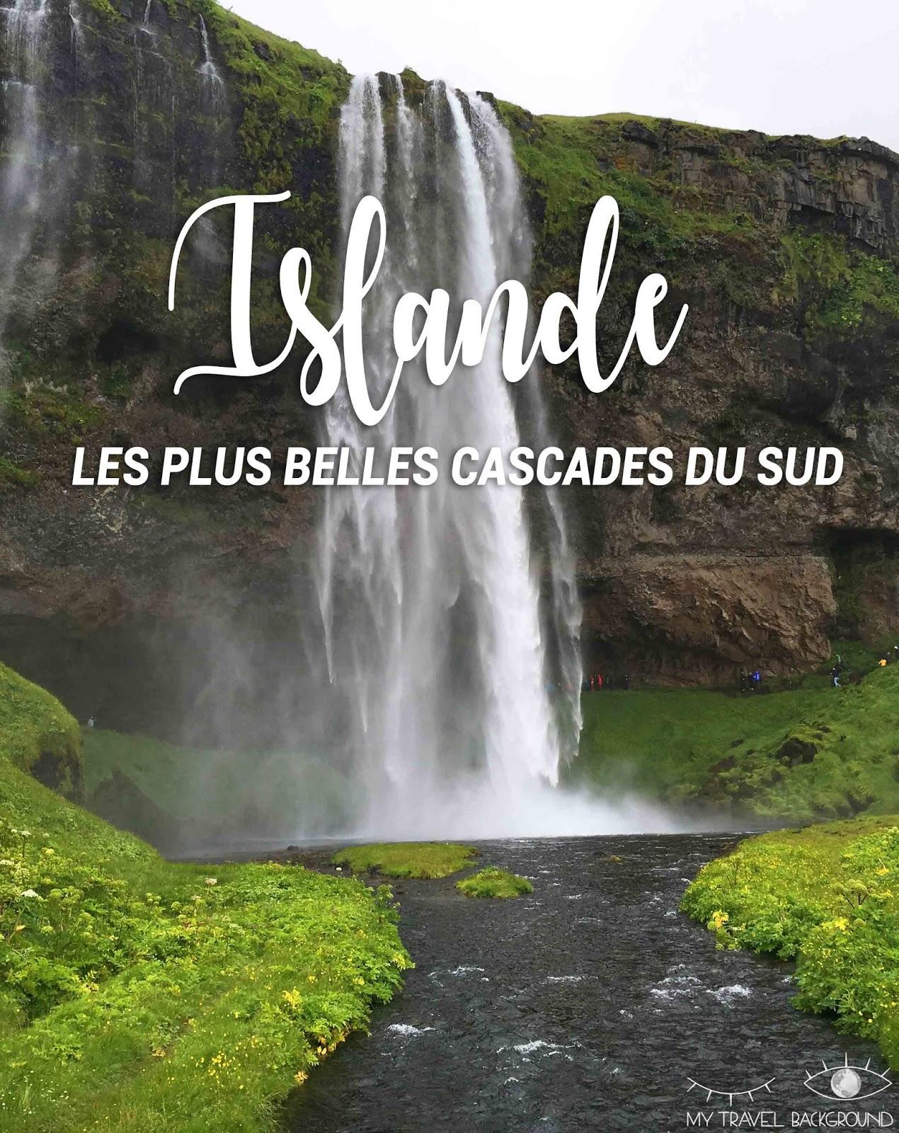 My Travel Background : les plus belles cascades du sud de l'Islande