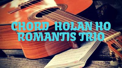 Chord Holan Ho