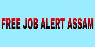 Free Job Alert Assam - Latest Assam Government Job Notification | FreeJobAlert.Com