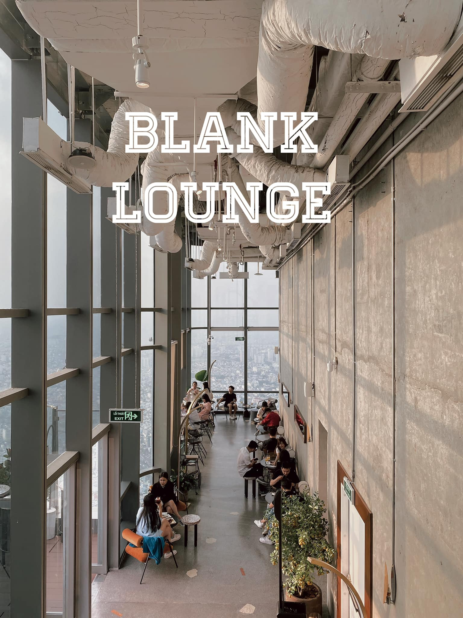 Blank Lounge - Quán cafe trên tầng cao Landmark 81