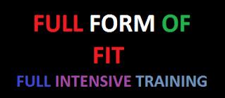 10 Amazing Focused (FIT) Full Forms