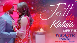 Jatt Da Kaleja Song Lyrics