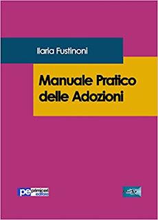 Manuale Pratico Delle Adozioni Di Ilaria Fustinoni PDF