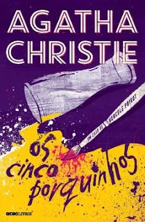 OS CINCO PORQUINHOS - Agatha Christie