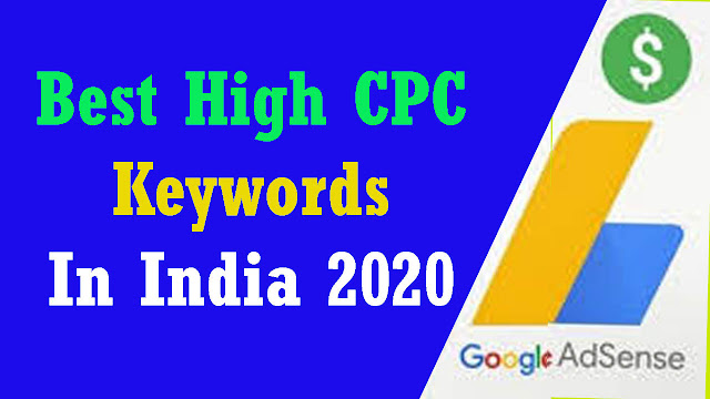 high cpc keywords in india 2020,  high cpc keywords 2020,  how to find high cpc keywords,  high cpc keywords 2020,  high cpc low competition keywords,  adsense high paying keywords 2020,  high cpc health keywords,  adsense high paying keywords 2019,