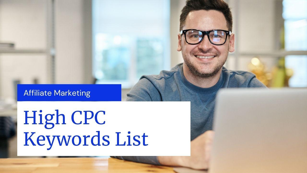 Affiliate Marketing High CPC Keywords List