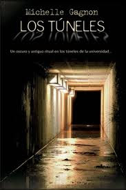 Los túneles - Michelle Gagnon