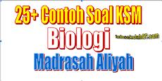 25+ Contoh Soal KSM Biologi Madrasah Aliyah MA