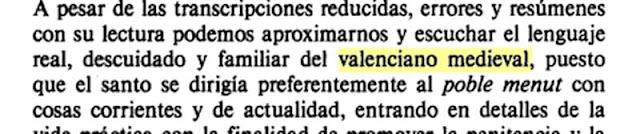 Seguíxco exponén cosetes.   ¿En quín idioma fée sermóns San Vissén Ferrer?   * Rafael Narbona Vizcaíno: Pueblo, poder y sexo: Valencia medieval (1306-1420). 1992