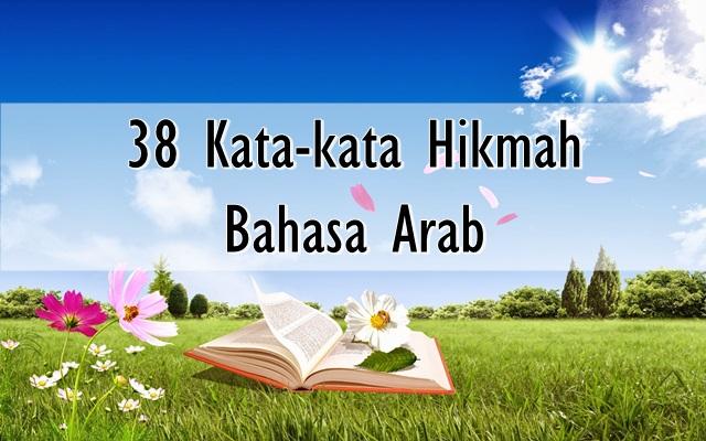 38 Kata-kata Hikmah Bahasa Arab