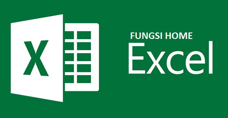 Fungsi Tab Home Microsoft Excel 2013