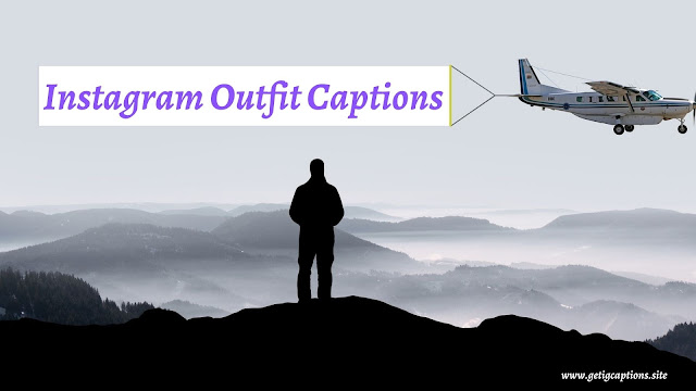 Outfit Captions,Instagram Outfit Captions,Outfit Captions For Instagram