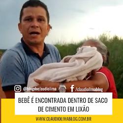 VÍDEO! Bebê é encontrada dentro de saco de cimento em lixão