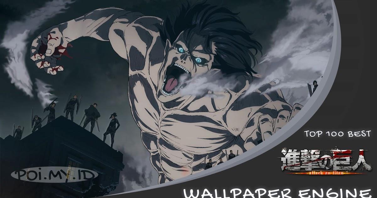 Shingeki No Kyojin Wallpaper Engine Part 2 Wepoi