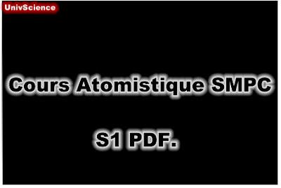Cours Atomistique SMPC S1 PDF.