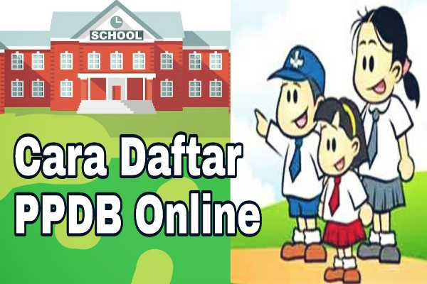 Cara Daftar PPDB Online Yang Benar