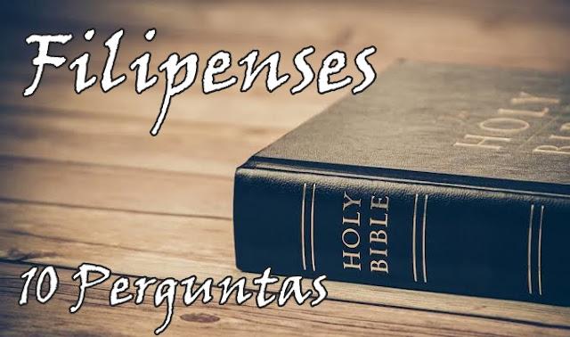 Filipenses e Tessalonicenses 10 Perguntas