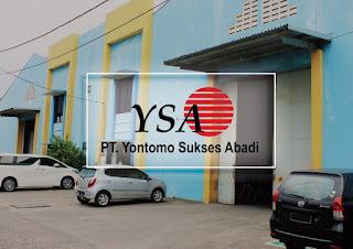 Lowongan Kerja PT Yontomo Sukses Abadi