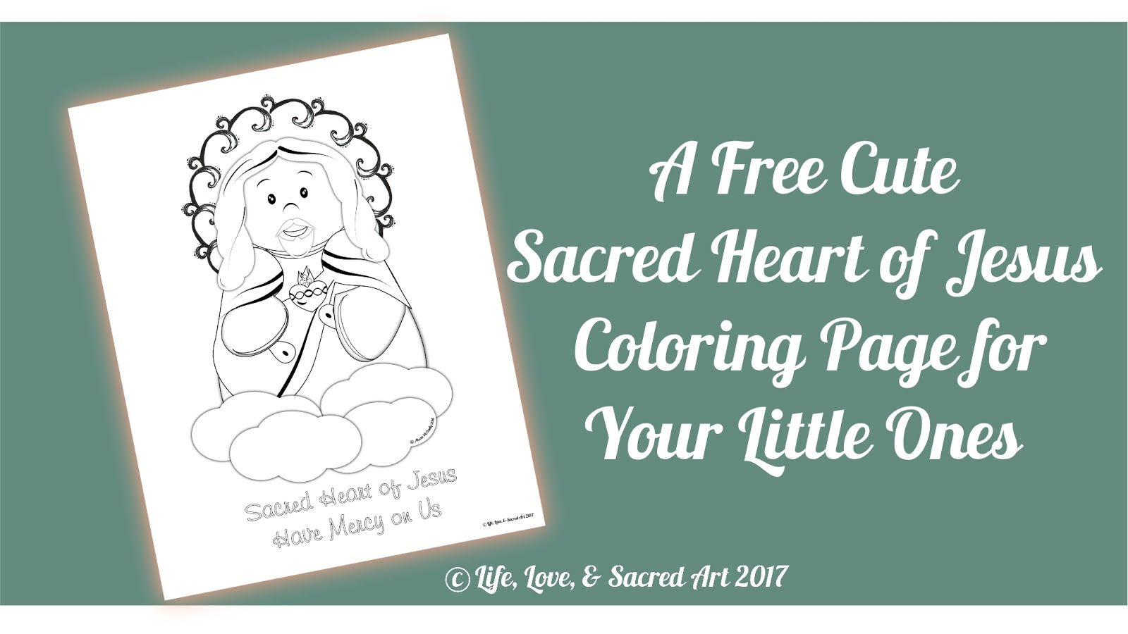 Life, Love, & Sacred Art: A Free Cute Sacred Heart of Jesus Coloring ...