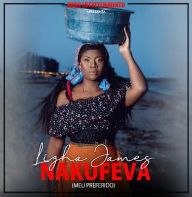 Lizha James - Nakufeva (Marrabenta) 2019
