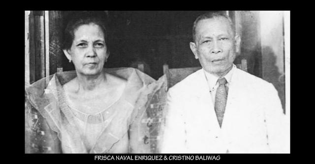 Frisca Naval Enriquez & Cristino Baliwag - My Great-Grandparents