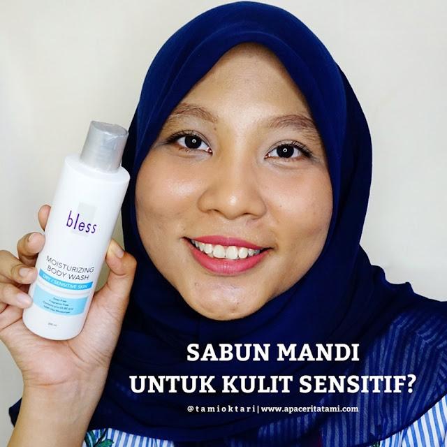 [REVIEW] Bless Moisturizing Body Wash Untuk Kulit Kering Dan Sensitif