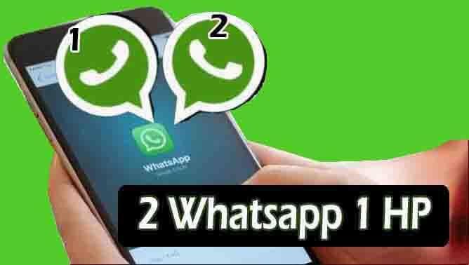 [Panduan Lengkap]Cara menggunakan 2 Whatsapp dalam 1 HP