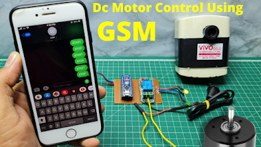 Dc Motor Controller Using Gsm Modeule