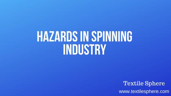 Hazards in Spinning Industry